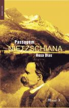 Passagem Nietzschiana Rosa Dias
