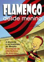 Flamengo desde menino, 2a. edição, atualizada