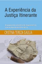 A experiência da Justiça Itinerante: o espaço de encontro da magistratura com a população brasileira