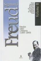 Edição standard brasileira das obras psicológicas completas de Sigmund Freud volume II: Estudos sobre a Histeria (1893-1899)
