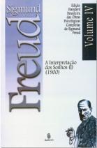 Edição Standard Brasileira das Obras Psicológicas Completas de Sigmund Freud Volume IV: A Interpretação dos Sonhos vol. I (1900)