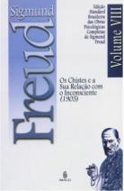Edição Standard Brasileira das Obras Psicológicas Completas de Sigmund Freud Volume VIII: Os Chistes e a sua Relação com o Inconsciente (1905)