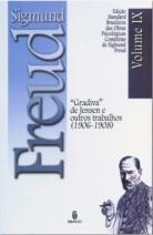 """Edição Standard Brasileira das Obras Psicológicas Completas de Sigmund Freud Volume IX: """"Gradiva"""" de Jensen e outros Trabalhos (1906-1908)"""