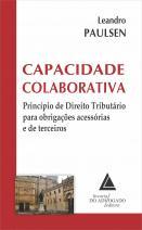Capacidade Colaborativa Principio de Direito Tributário Para Obrigações Acessórias e de Terceiros