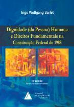 Dignidade da Pessoa Humana e Direitos Fundamentais