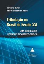 Tributação no brasil do século XXI