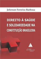 Direito à Saúde e Solidariedade na Constituição Brasileira