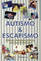 Autismo e escapismo