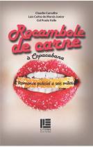 Rocambole de carne à Copacabana