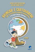 Brincar e Cartografar com os Diferentes Mundos Geográficos