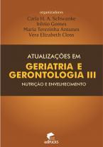 Atualizações em geriatria e gerontologia III