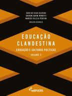 Educação e clandestinidade - Vol. 2