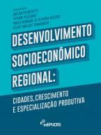 Desenvolvimento socioeconômico regional