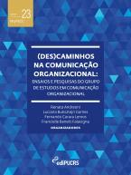 (Des)caminhos na comunicação organizacional