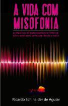 A vida com misofonia