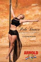 Pole Dance: body and mind of movement