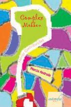Complex Mokken: novas contribuições
