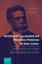 Intertextualidades em memórias póstumas de Brás Cubas