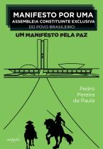 Manifesto por uma assembleia constituinte exclusiva do povo brasileiro