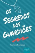 Os segredos dos guardiões