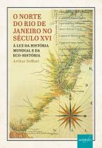O norte do Rio de Janeiro no século XVI