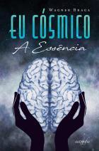 Eu cósmico, a essência