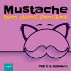 Mustache tem duas famílias