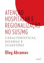 Atenção hospitalar e regionalização no SUS/MG