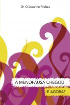 A menopausa chegou – e agora?