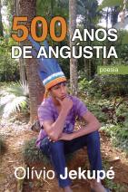 500 Anos de Angústia