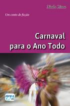 Carnaval Para o Ano Todo