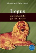 Logus, um cachorrinho que só dá prazer