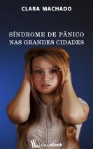 Síndrome de pânico nas grandes cidades