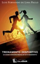 Treinamento desportivo - da saúde e emagrecimento ao alto rendimento