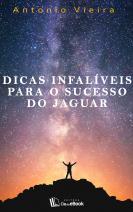 Dicas infalíveis para o sucesso do jaguar