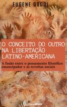 O conceito do outro na libertação latino-americana