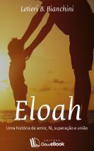 Eloah: Uma história de amor, fé, superação e união