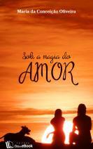 Sob a magia do amor