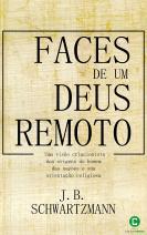 Faces de um Deus remoto