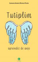 Tutiplim: aprendiz de anjo
