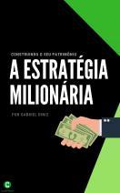 A estratégia milionária