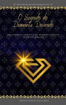 O Segredo do Diamante Dourado
