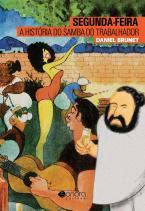 Segunda-feira: A história do samba do trabalhador