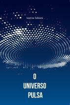 O universo pulsa