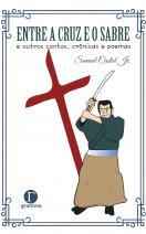Entre a cruz e o sabre
