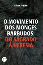 O movimento dos monges barbudos