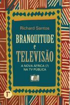 Branquitude e televisão