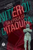 Niterói na época da ditadura