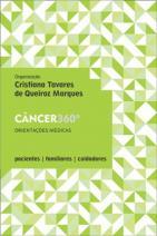 Câncer 360º: Orientações Médicas