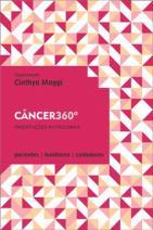 Câncer 360º: Orientações Nutricionais